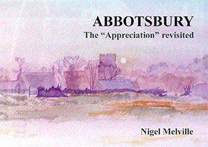 Abbotsbury The Appreciation Revisited